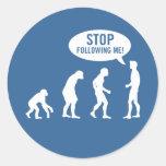 ¡evolución - pare el seguir de mí! pegatinas redondas