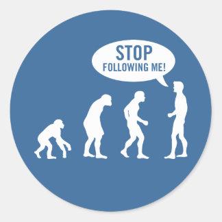 ¡evolución - pare el seguir de mí! pegatina redonda