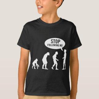 ¡evolución - pare el seguir de mí! playera