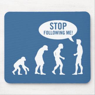 ¡evolución - pare el seguir de mí! tapetes de raton