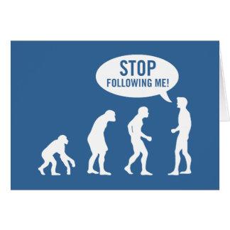 ¡evolución - pare el seguir de mí! tarjeta