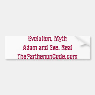 Evolution, Adam and Eve, Parthenon Code Bumper Sticker