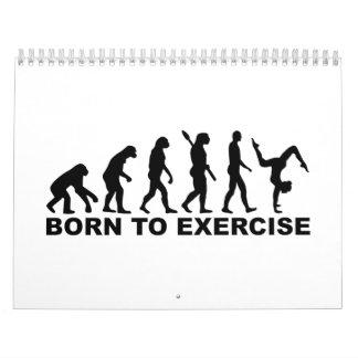 Evolution Born to exercise Calendar