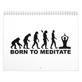 Evolution born to meditate calendar