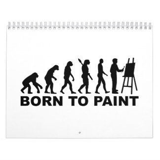 Evolution Born to paint Calendar