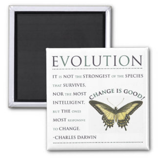 Evolution Change Magnet