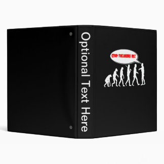 Evolution / Creation Stop Following Me 3 Ring Binder