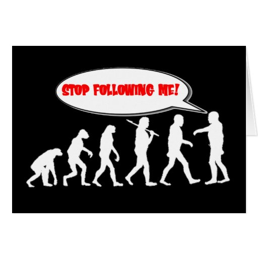 Evolution / Creation Stop Following Me Stationery Note Card