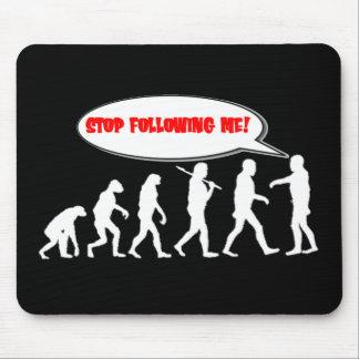Evolution / Creation Stop Following Me Mousepads