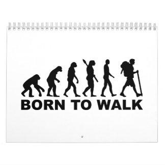Evolution Hiking born to walk Calendar