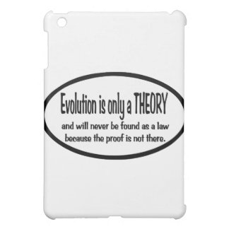 Evolution  is only  a  theory iPad mini cases