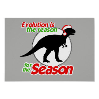 EVOLUTION IS THE REASON FOR THE SEASON POSTER