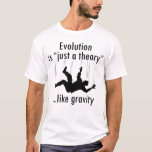 Evolution Just a Theory, atheist men's t-shirt