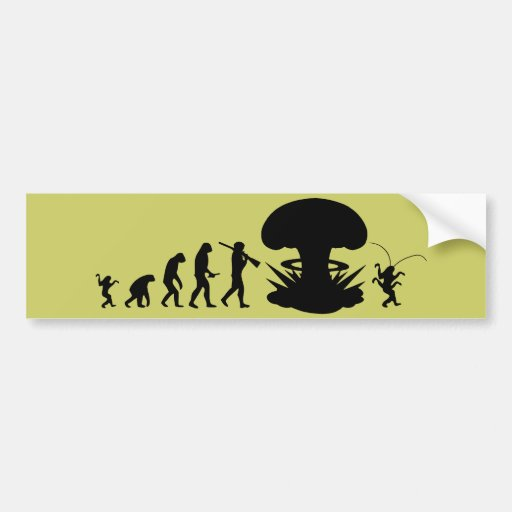Evolution of Man - Rise of the Cockroach Bumper Sticker