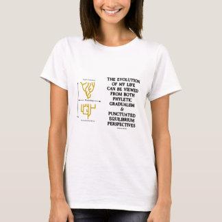 Evolution Of My Life Phyltc Grdlism Punctd Equlbra T-Shirt