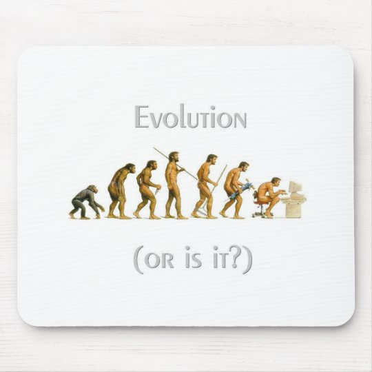 Evolution or Is It Mouse Pad
