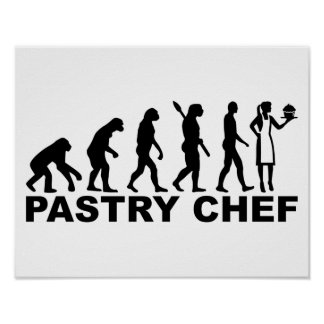 Evolution pastry chef poster