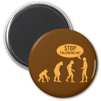 evolution - stop following me! 2 inch round magnet