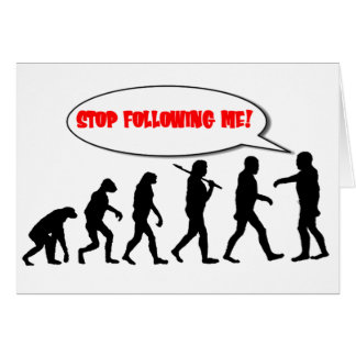 Evolution. Stop Following Me Stationery Note Card