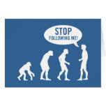 evolution - stop following me! greeting card