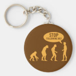 evolution - stop following me! keychains