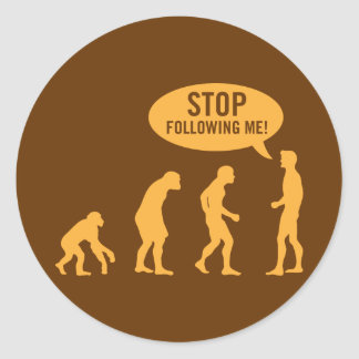 evolution - stop following me! stickers
