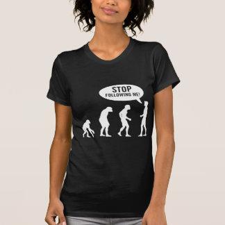 evolution - stop following me! tshirt