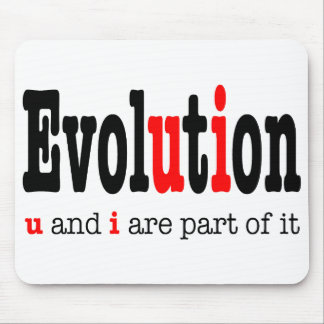 Evolution: u and i are part it mouse pad