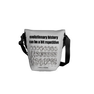 evolutionary history can be a bit repetitive messenger bag