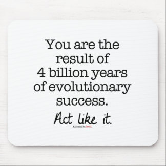 Evolutionary Success Motivational Quote Mouse Pad