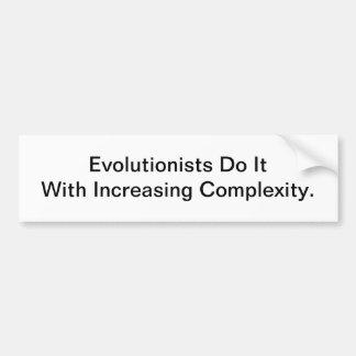 Evolutionists Do It - bumper sticker