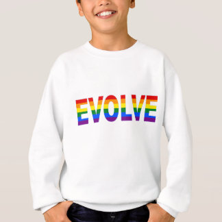 EVOLVE in Rainbow Colors for Gay Rights Sweatshirt