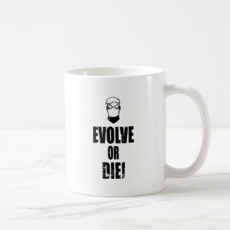 Evolve or Die! Coffee Mug