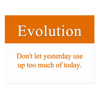 Evolve past yesterday postcard