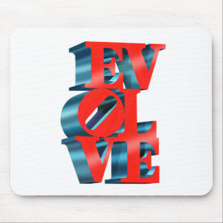 EVOLVE - Show YOU believe in evolution! Mouse Pad