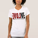 Evolve with LOVE Tshirt