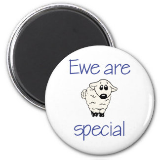 Ewe are special 2 inch round magnet