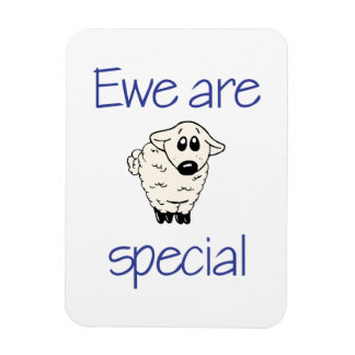 Ewe are special rectangular photo magnet
