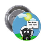 Ewe know ewe want to 2 inch round button