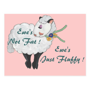 Image result for Ewe's not fat, ewe's fluffy