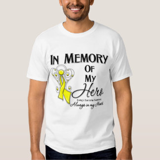 Ewing Sarcoma In Memory of My Hero T Shirt