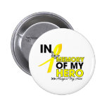 Ewing Sarcoma Tribute In Memory of My Hero Button