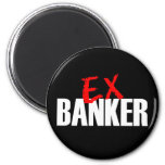 EX BANKER DARK FRIDGE MAGNETS