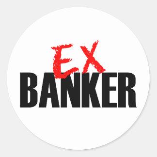 EX BANKER LIGHT CLASSIC ROUND STICKER