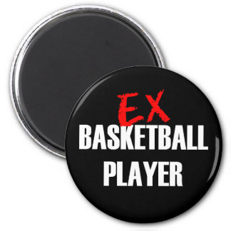 EX BASKETBALL PLAYER MAGNET
