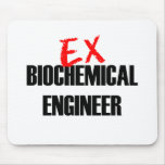 EX BIOCHEMICAL ENGINEER MOUSE PAD
