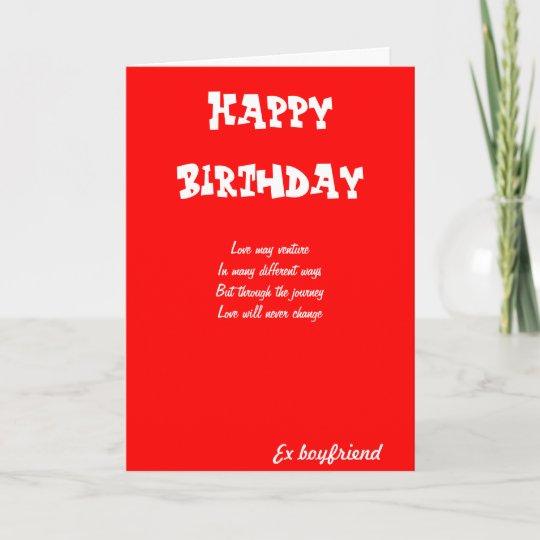 Ex Boyfriend Birthday Cards Zazzle