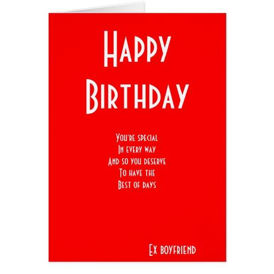 Ex Boyfriend Special Birthday Cards
