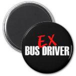 EX BUS DRIVER DARK FRIDGE MAGNET