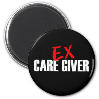 EX CARE GIVER DARK 2 INCH ROUND MAGNET